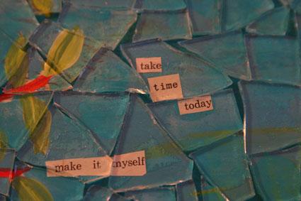 Inspired-IMG_0514-edit-mosaic-take-the-time