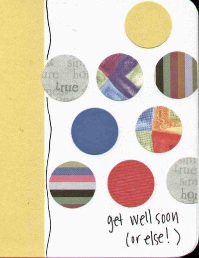 Scraps_card_2_get_well_soon_or_else